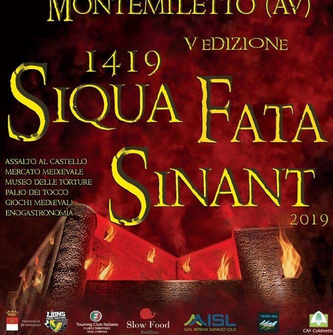 """V Edizione """" Siqua Fata Sinant"""" a Montemiletto (AV) 31 agosto- 1 settembre 2019"""