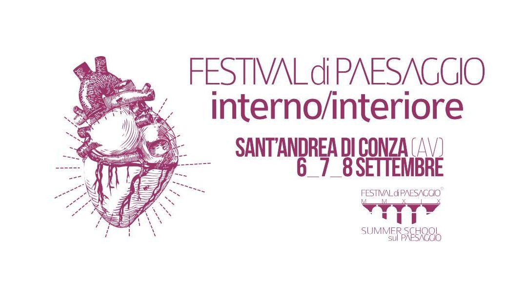 Festival di paesaggio interno/interiore a Sant'Andrea di Conza (AV) 6-7-8 settembre 2019