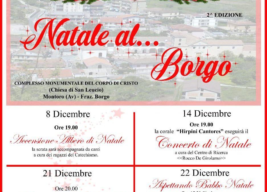"""Natale al… Borgo"" nei giorni 8,14,21 e 22 dicembre 2019 a Montoro fraz.Borgo (AV)"
