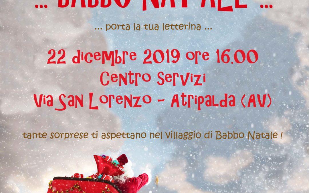 """""""Arriva… Babbo Natale…"""" il 22 dicembre 2019 ad Atripalda (AV)"""
