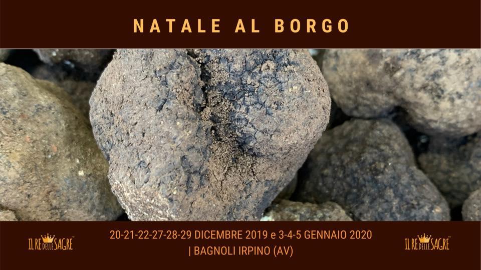 """Natale al Borgo"" dal 20 dicembre 2019 al 5 gennaio 2020 a Bagnoli Irpino (AV)"
