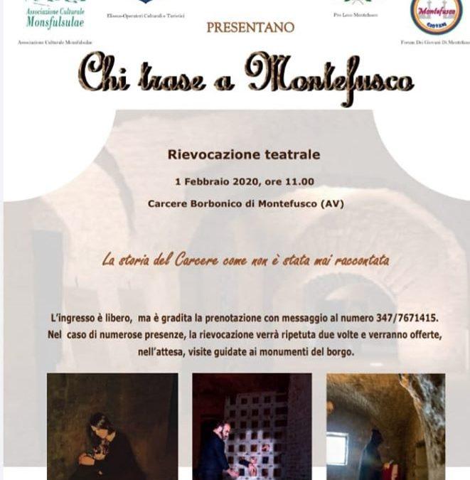 """""""Chi trase a Montefusco"""" Rievocazione teatrale il 1°Febbraio alle 11:00 a Montefusco (AV)"""