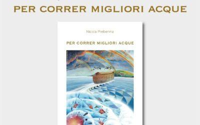 """""""Per correr migliori acque"""" presentazione dell'Ode del Prof Nicola Prebenna il 31 luglio 2020 alle ore 18:00 ad Ariano Irpino"""