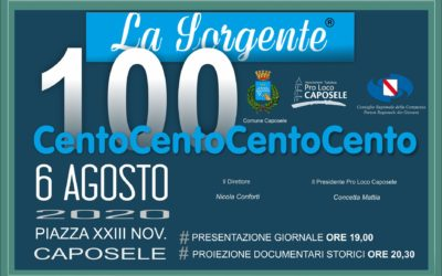 """""""Un numero eccezionale de la Sorgente"""" in piazza XXIII Novembre il 6 agosto 2020 a Caposele N.B: rinviato al 10 agosto 2020"""