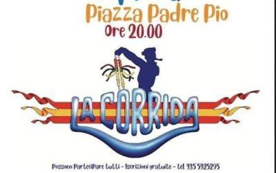 """""""La Corrida"""" in Piazza Padre Pio il 10 agosto 2020 a Teora"""