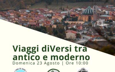 """""""Viaggi diVersi tra antico e moderno"""" il 23 agosto 2020 dalle ore 10:00 a Conza della Campania"""