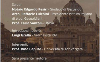 """Presentazione del libro """"Tevere controcorrente"""" il 7 agosto 2020 nella Sala Convegni del Castello di Gesualdo (AV)"""